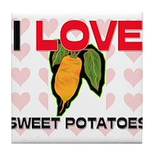 I Love Sweet Potatoes Tile Coaster