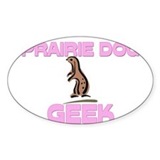 Prairie Dog Geek Oval Decal