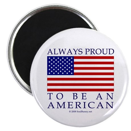 "Proud to be American 2.25"" Magnet (100 pack)"