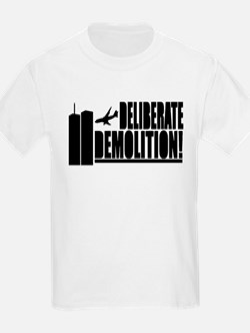 Deliberate Demolition! T-Shirt