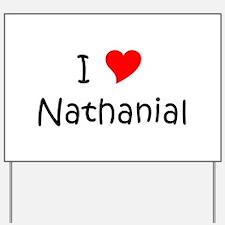 Funny Nathanial Yard Sign
