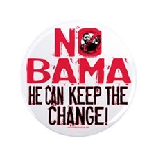 "Nobama Keep the Change 3.5"" Button"