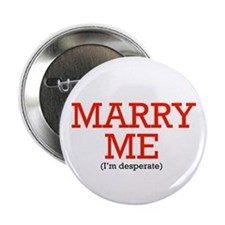 """Unique Will you marry me 2.25"""" Button"""