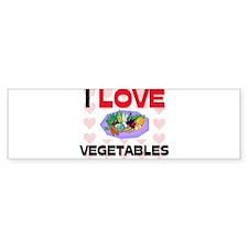 I Love Vegetables Bumper Bumper Sticker