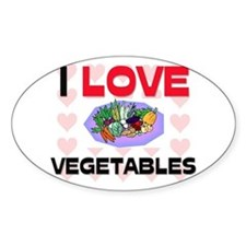 I Love Vegetables Oval Decal