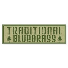 Traditional Bluegrass Bumper Sticker