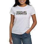 Militant Agnostic Women's T-Shirt