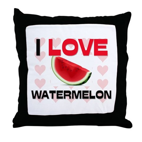 I Love Watermelon Throw Pillow