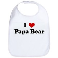 I Love Papa Bear Bib