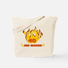 40 Years Old And Smokin' Tote Bag