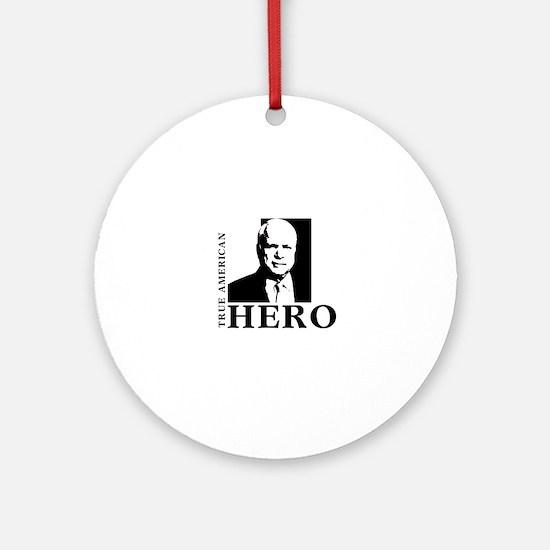 John McCain True American Hero Ornament (Round)