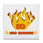 50 Years Old And Smokin' Tile Coaster