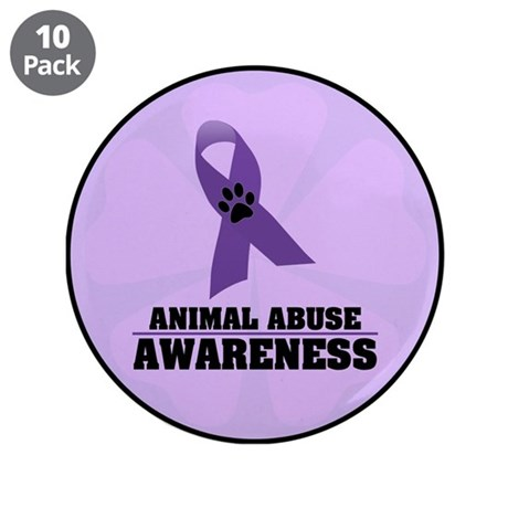 "Animal Abuse Awareness 3.5"" Button (10 pack)"