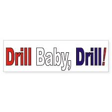 Drill Baby Drill Bumper Bumper Sticker