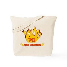 70 Years Old And Smokin' Tote Bag