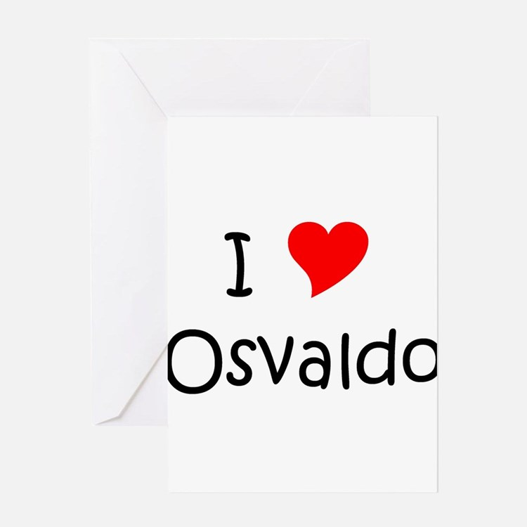 Cute I love osvaldo Greeting Card