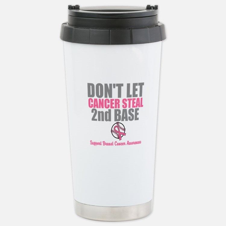 Dont Let Cancer Steal 2nd Base Travel Mug