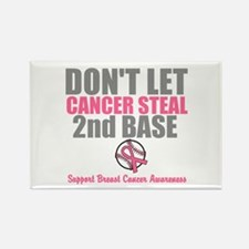 Dont Let Cancer Steal 2nd Base Rectangle Magnet (1