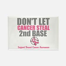 Dont Let Cancer Steal 2nd Base Rectangle Magnet