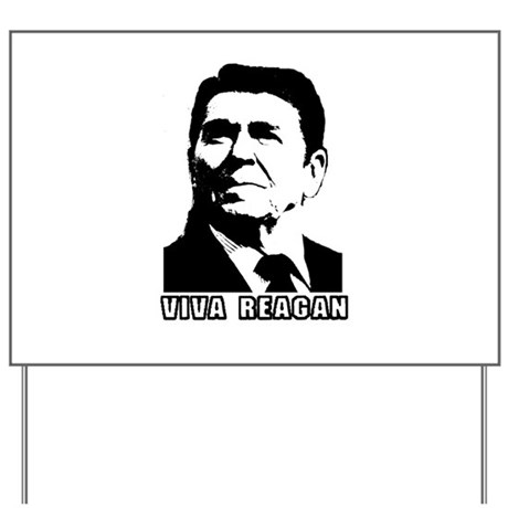 Viva Reagan Yard Sign