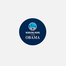 Working Moms Obama Mini Button