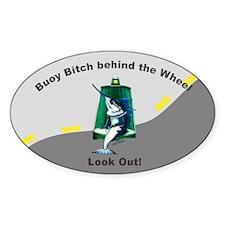 Buoy Bitch Oval Decal