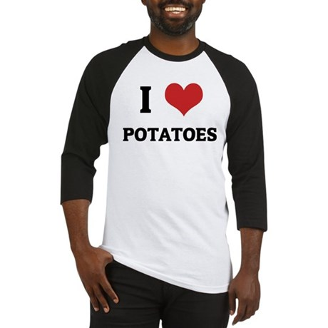 I Love Potatoes Baseball Jersey