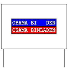 Obama-Biden : Osama Bin Laden Yard Sign