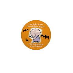 Baby Jesus Hates Halloween Mini Button
