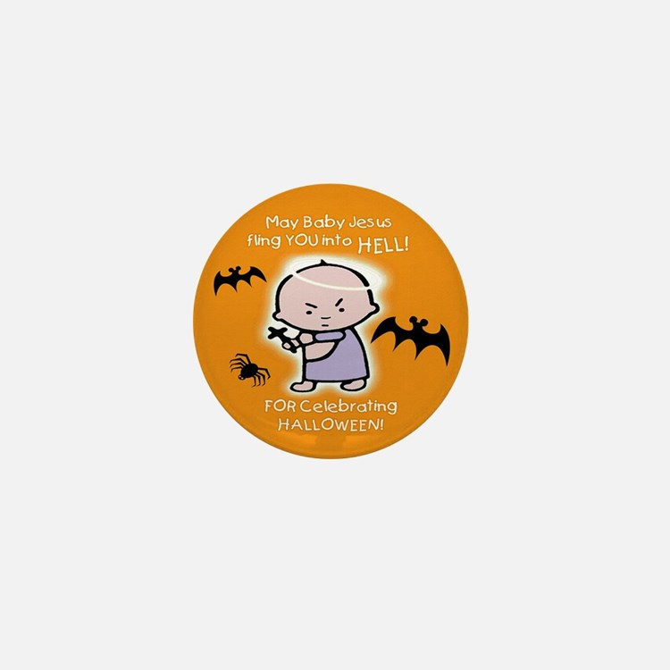 Baby Jesus Hates Halloween Mini Button