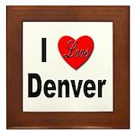 I Love Denver Framed Tile