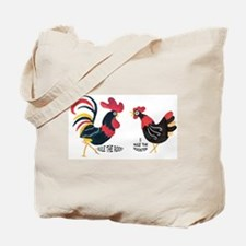 ROOSTER RULES HEN RULES Tote Bag
