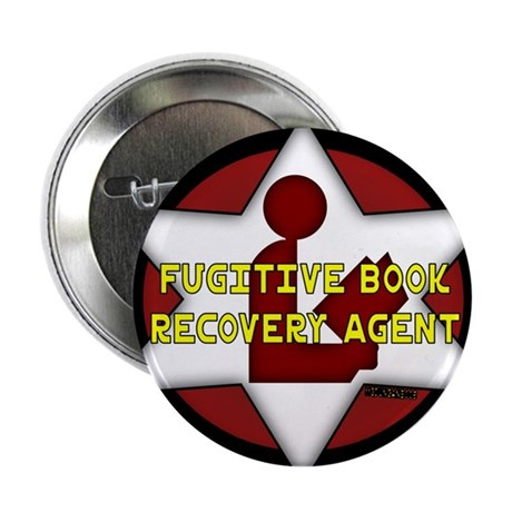 "Fugitive Book Recovery Agent 2.25"" Button (10 pack"