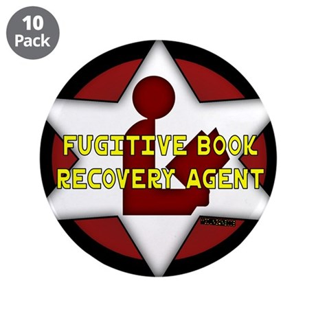 "Fugitive Book Recovery Agent 3.5"" Button (10 pack)"