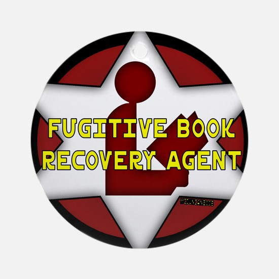 Fugitive Book Recovery Agent Ornament (Round)