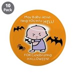 "Baby Jesus Hates Halloween - 3.5"" Button (10"