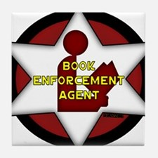 Book Enforcement Agent Tile Coaster