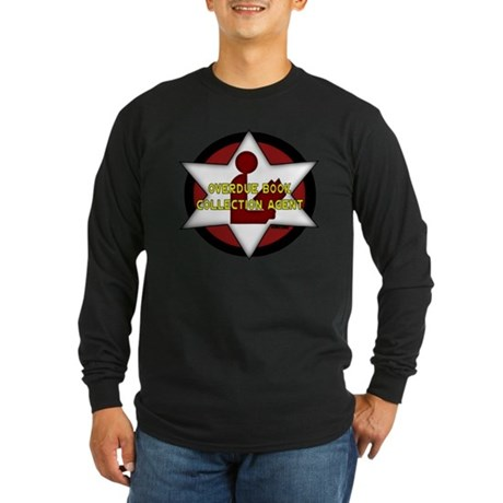 Overdue Book Collection Agent Long Sleeve Dark T-S