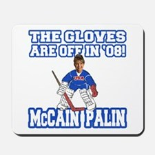 McCain Palin Gloves Are Off Mousepad