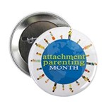 "Attachment Parenting Month 2.25"" Button"