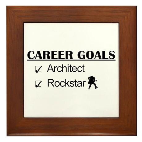 Architect Career Goals Rockstar Framed Tile