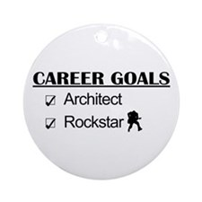 Architect Career Goals Rockstar Ornament (Round)