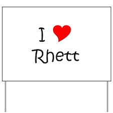 Cool Rhett Yard Sign