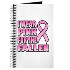 I Wear Pink for the Fallen Pink Ribbon Journal