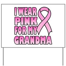 Grandma Pink Ribbon Yard Sign