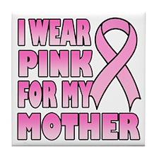 Mother Pink Ribbon Tile Coaster