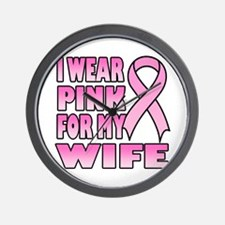 I Wear Pink for My Wife Wall Clock