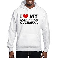 I Love My Caucasian Ovcharka Hoodie