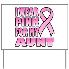 Aunt Pink Ribbon Yard Sign