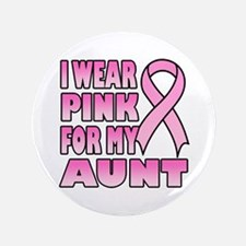"Aunt Pink Ribbon 3.5"" Button (100 pack)"